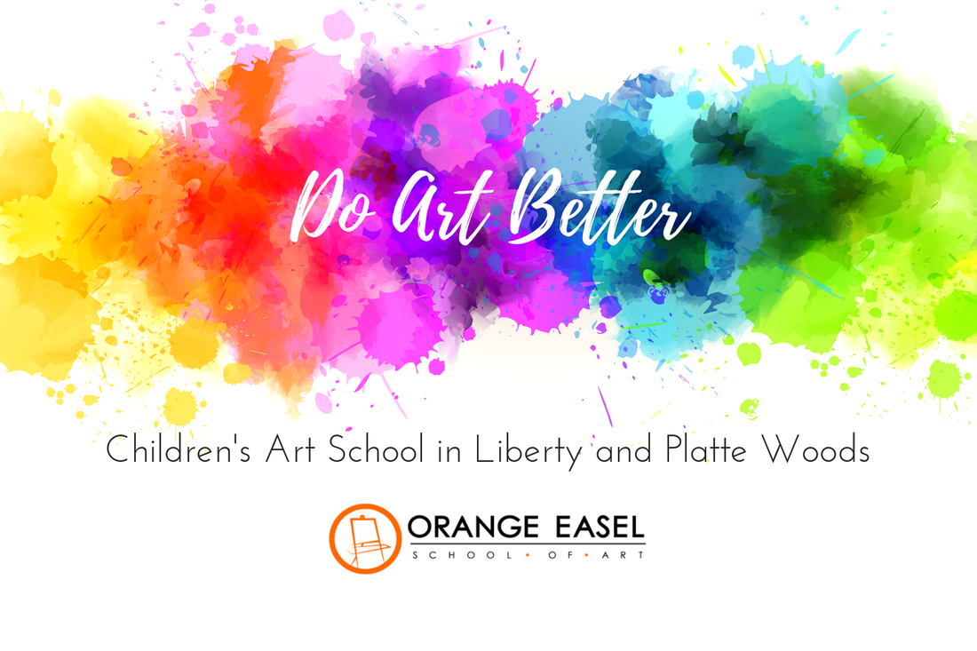 DO ART BETTER - Children's Art School in the Kansas City Northland